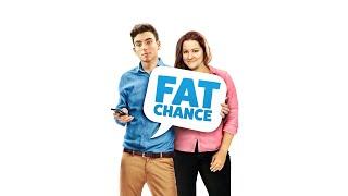 Fat Chance - Full Movie