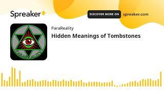 Hidden Meanings of Tombstones