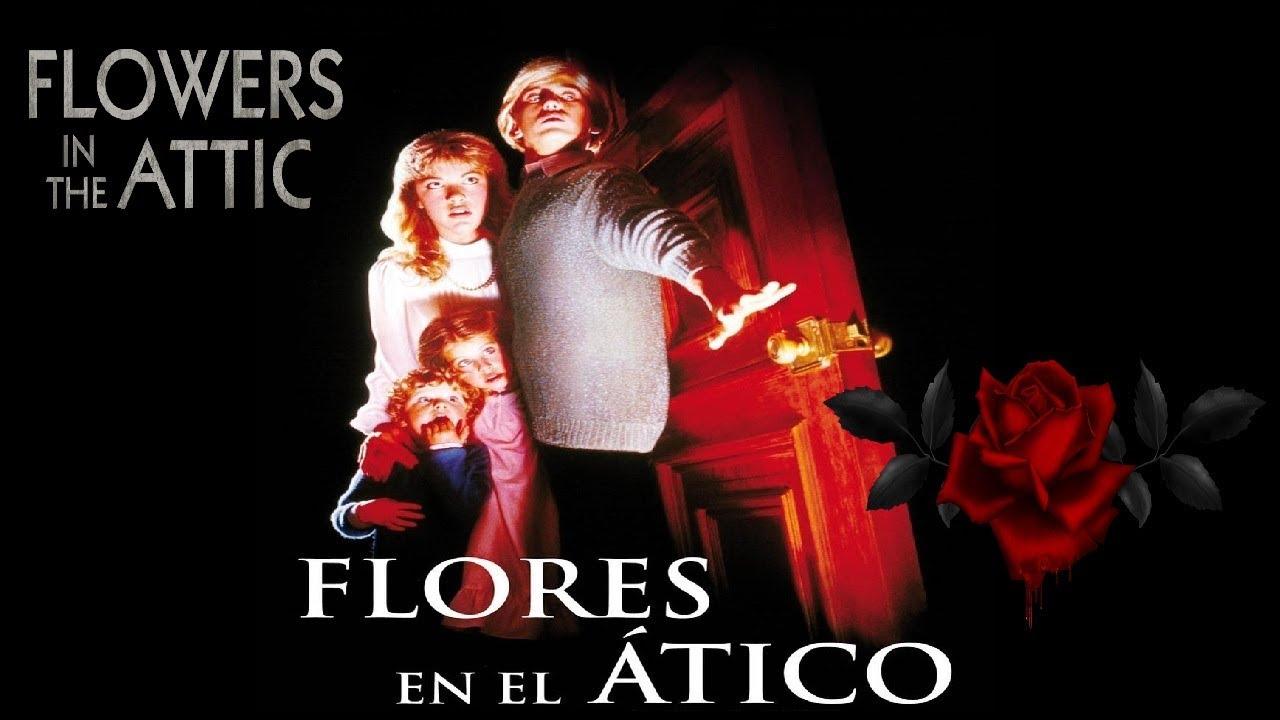 Flores En El Atico Jeffrey Bloom 1987 Pelicula Recomendada