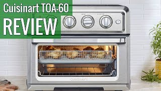 Cuisinart TOA 60 Air Fryer Toaster Oven review
