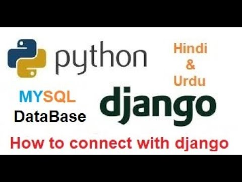 How to connect Mysql Database with Python Django project !!