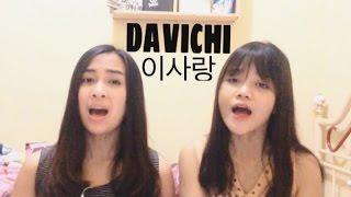Davichi (다비치) - This Love (이 사랑) [COVER]