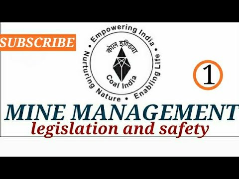 Mine Management Legislation And Safety #1