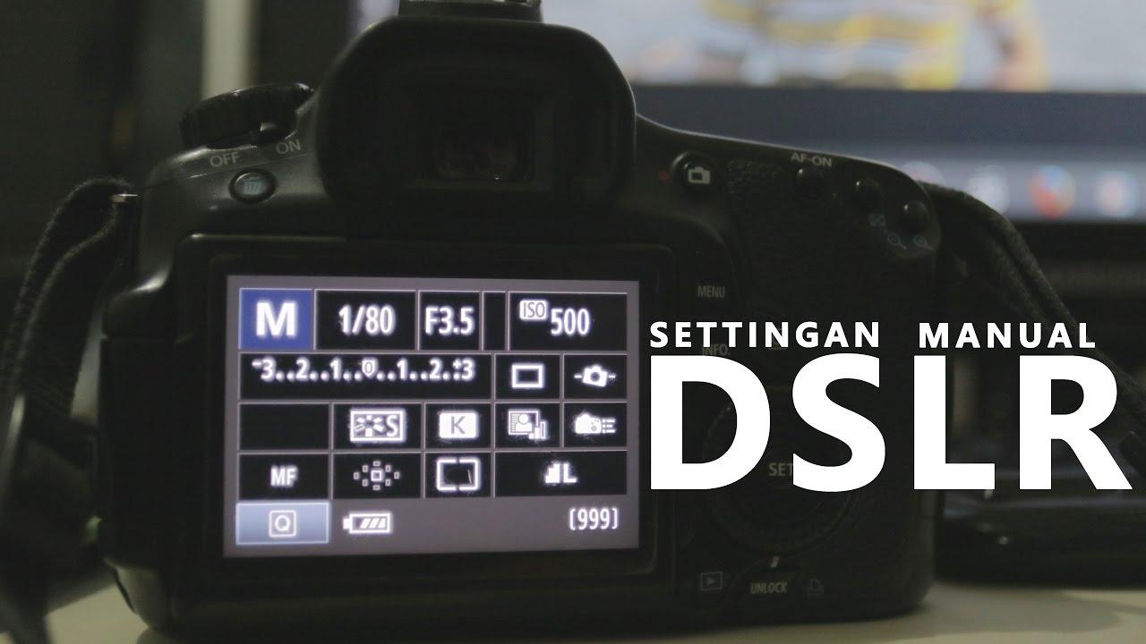 BELAJAR FOTO #3 : Cara Mengatur/Setting Kamera DSLR - YouTube