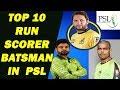 Top 10 highest run scorers batsman of PSL