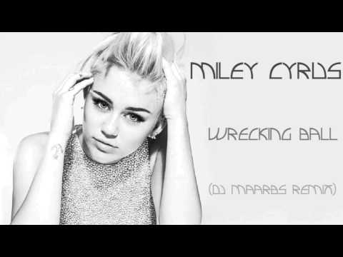Miley Cyrus - Wrecking Ball (DJ Maarbs Progressive House Remix)