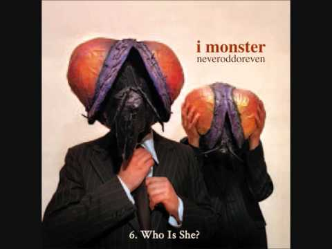 6. I MONSTER - Who Is She?