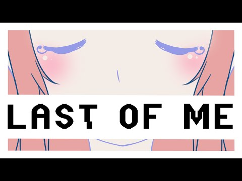 【Vocaloid Original】Last of Me【Megurine Luka V4X】