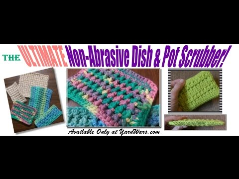 Scrub-A-DONE! The ULTIMATE Crochet Dish & Pot Scrubber - YouTube