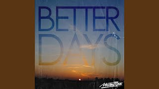 Better Days Part. II
