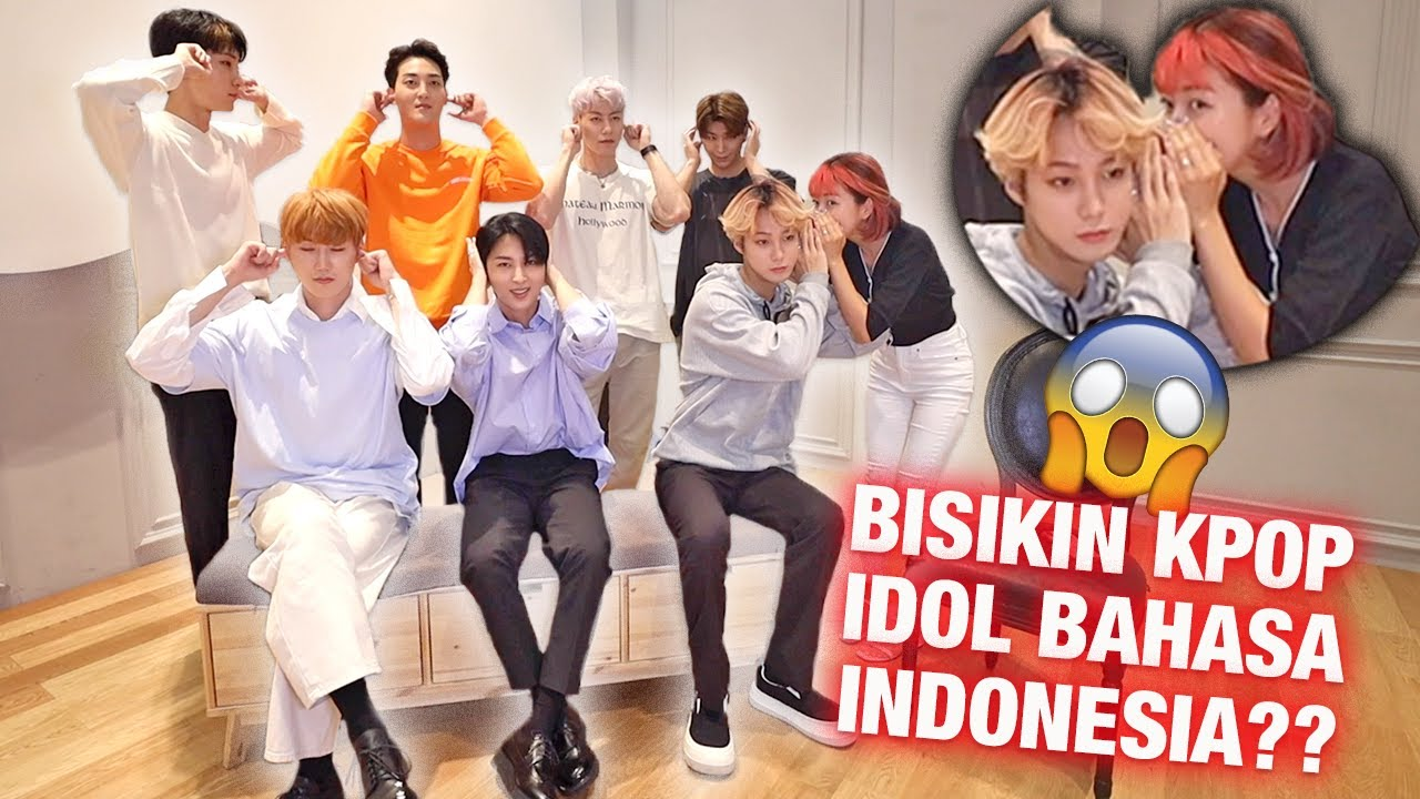 BISIKIN KPOP IDOL BOYGROUP BAHASA INDONESIA DAN HASIL NYA.. ? BIKIN NGAKAK!