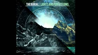 The Burial - Perfections