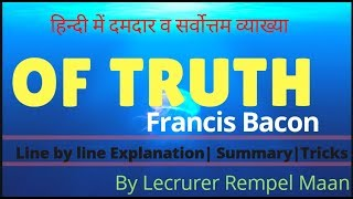 Of Truth   Francis Bacon   Summary   Analysis  in Hindi  Best Explanation