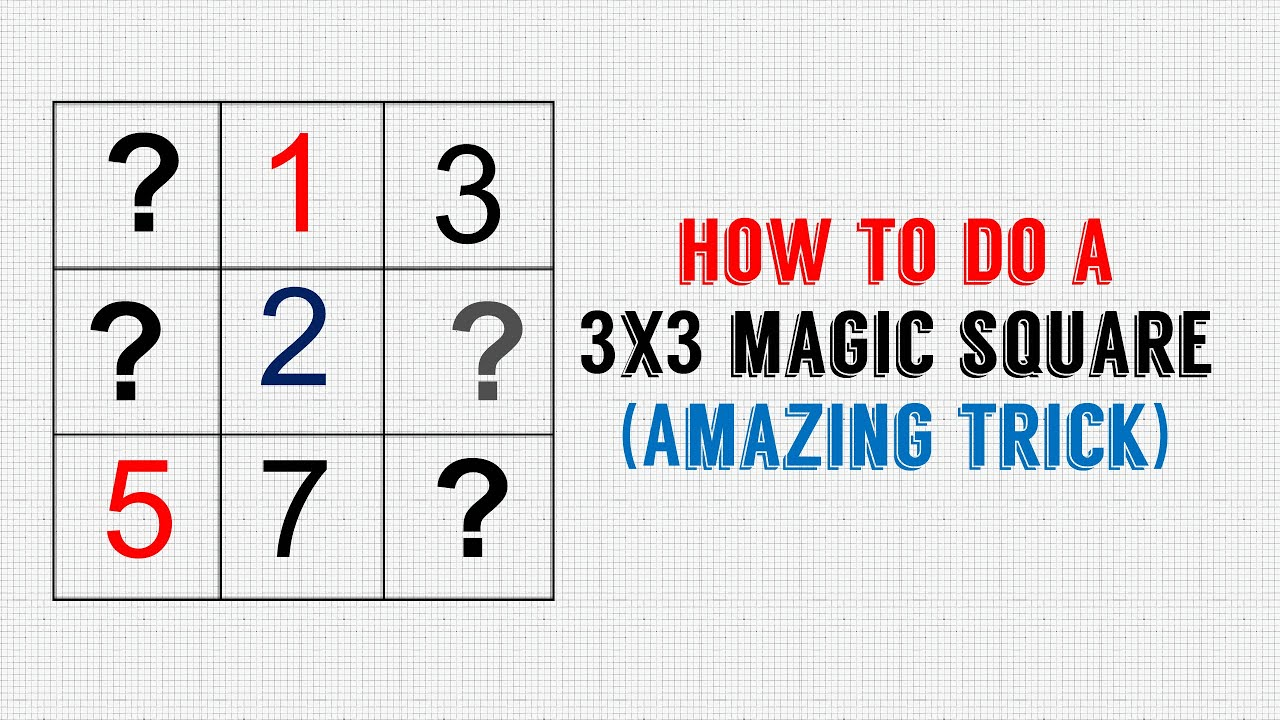How to do a 3X3 Magic square Amazing trick