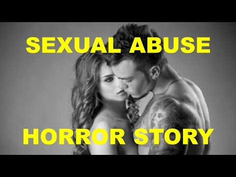 "Sexual Abuse Horror Story: ""The Lust"""