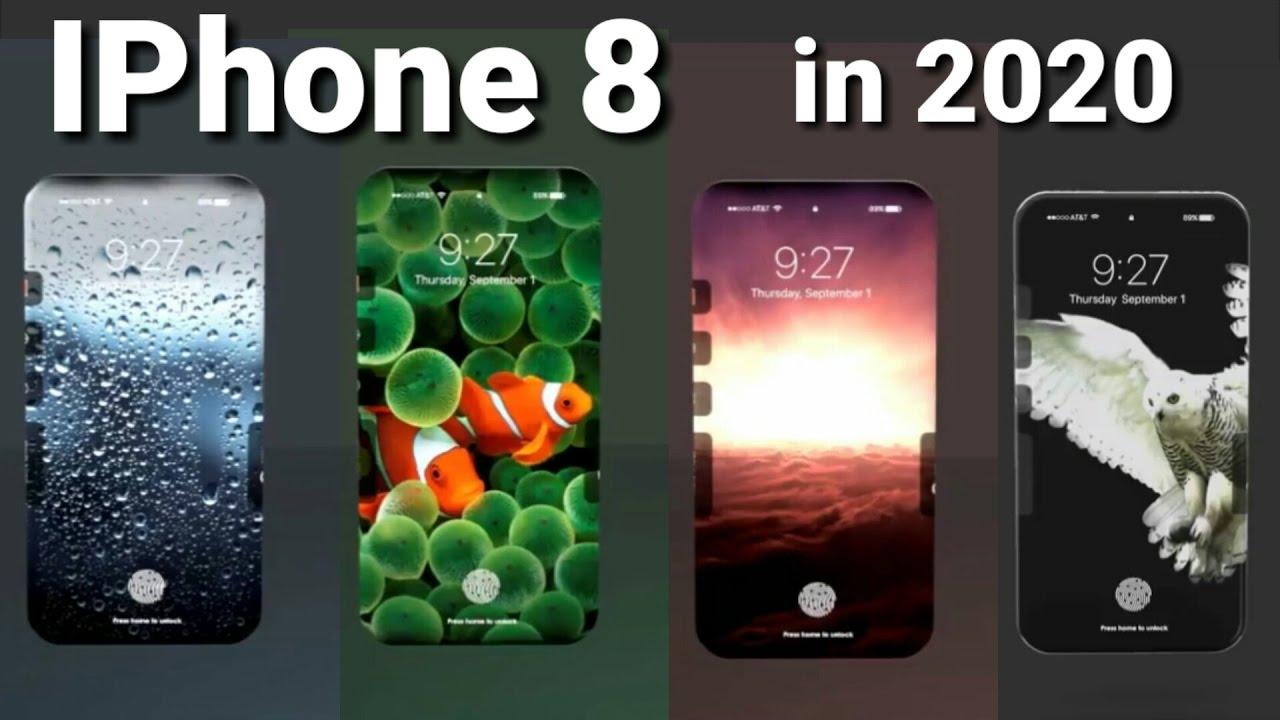 Iphone 2020 IPhone 8 LIVE- MORE Im...