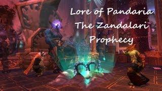 Lore of Pandaria - The Zandalari Prophecy