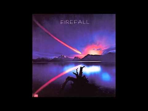 Firefall - Love Isn't All / Livin' Ain't Livin'