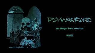 PSYWARFARE - Au Régal Des Voraces (Official Audio)