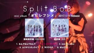 Split BoB - ハジマリノトキ