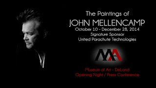 Museum of Art - DeLand The Paintings of John Mellencamp (Highlights of Opening & Press Conference)