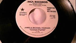 James & Michael Younger - Shoot First (Ask Questions Later)