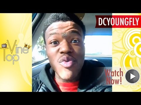 DCYOUNGFLY Vine Compilation ★ Best All Vines (NEW & Top Vines) ULTIMATE HD