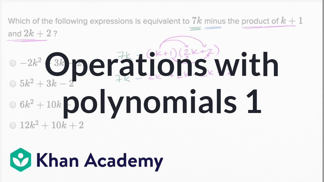 Operations With Polynomials Basic Example Math New Sat Khan