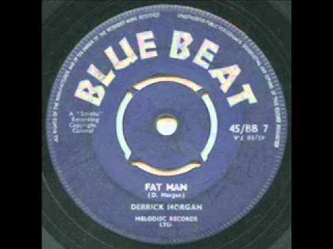 Derrick Morgan, Fat Man, Blue Beat Version Mp3