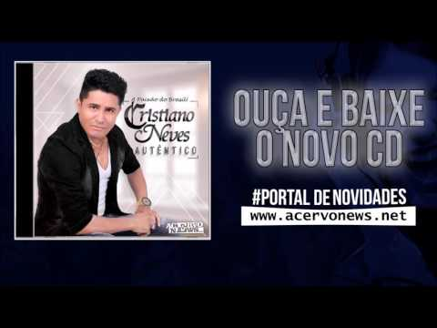 Cristiano Neves - Autêntico - CD 2016 [CD PARCIAL]