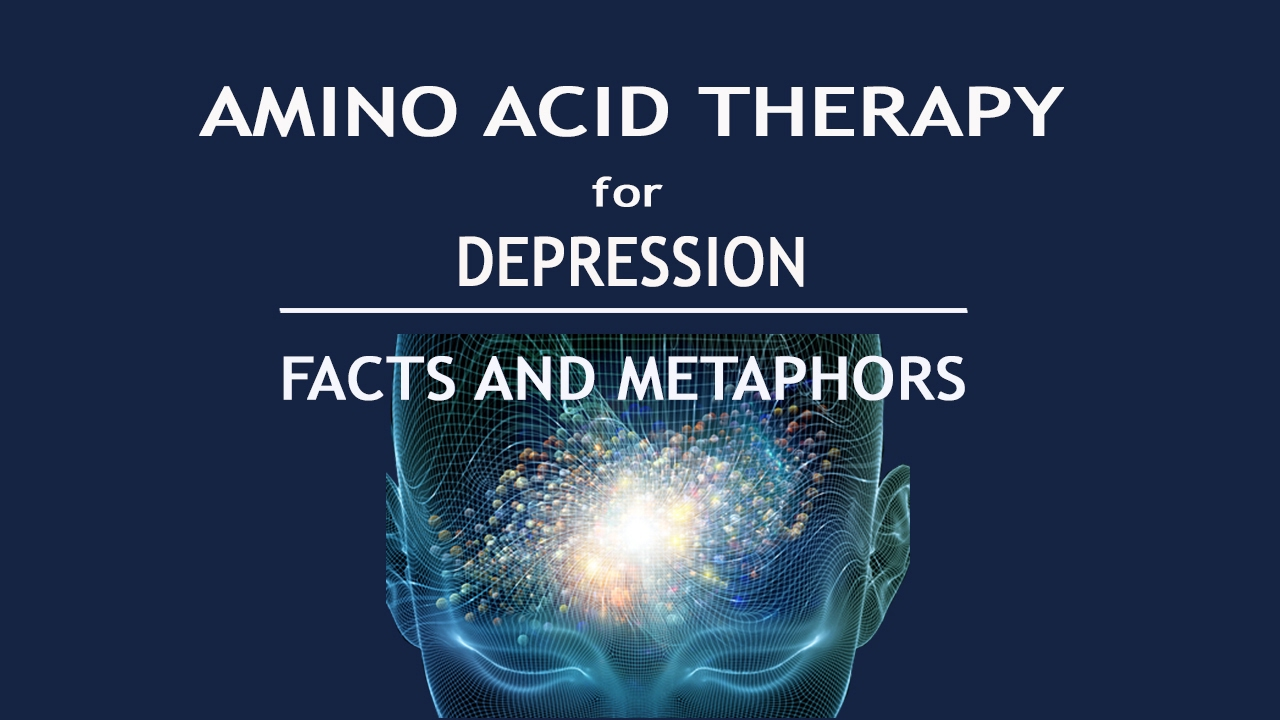 DEPRESSION - AMINO ACID THERAPY