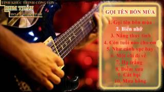 Hoa Tau Guitar - Goi Ten Bon Mua - Kim Tuan - Nhung Tinh Khuc Cua Trinh Cong Son