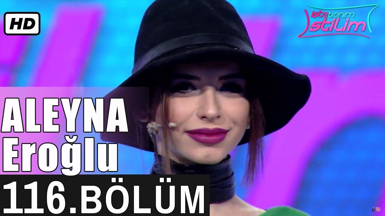 İşte Benim Stilim - Aleyna Eroğlu - 116. Bölüm 7. Sezon