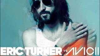 Eric Turner vs. Avicii - Dancing In My Head (Tom Hangs Remix)