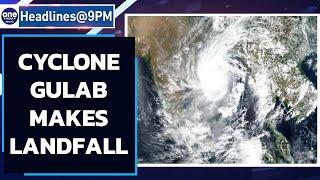 Cyclone Gulab brings landfall over Andhra and Odisha coastal regions, says IMD   Oneindia News