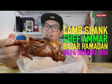 Lamb Shank Chef Ammar Di Bazar Ramadhan USJ 4 Memang Padu Beb!