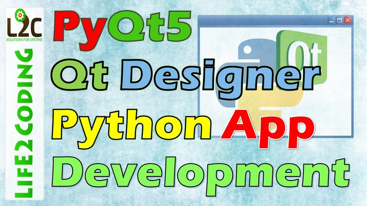 Create Python GUI Application using PyQt5 Designer with Python 3 6 3