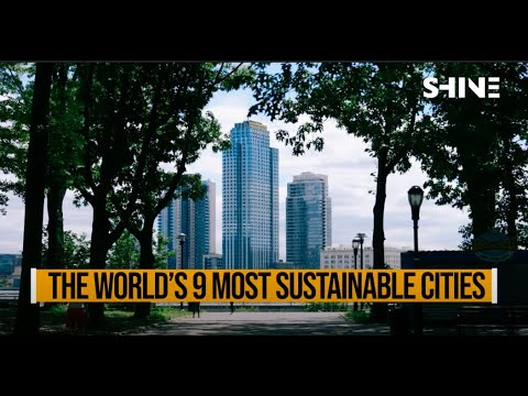 The World's 9 Most Sustainable Cities