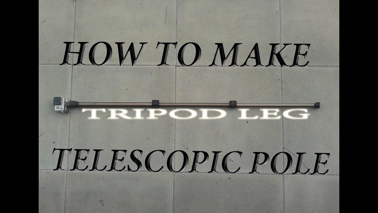 & HOW TO MAKE TELESCOPIC POLE from tripod leg. - YouTube