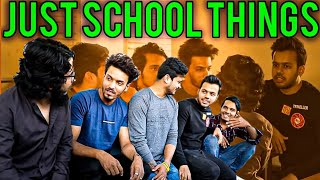 JUST SCHOOL THINGS || Hyderabad Diaries
