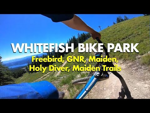 High-Speed MTB At Whitefish Bike Park - Freebird, GNR, Maiden & More