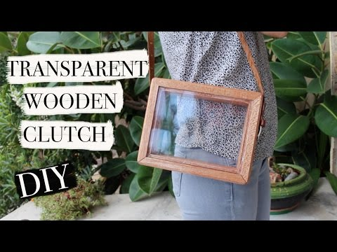 Transparent wooden  clutch DIY