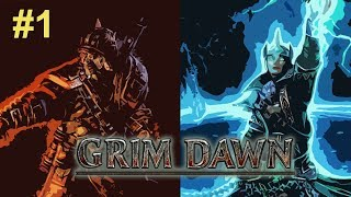 Grim Dawn Playthrough | Part 1 | Demolitionist / Arcanist Character Creation | Grim Dawn Gameplay