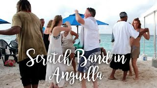 Scratch Band (new location) Shoal Bay, Anguilla BWI Adventure #11