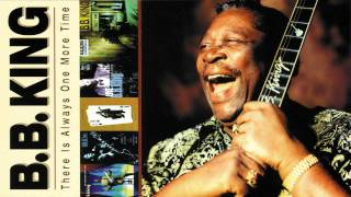 Watch Bb King There Is Always One More Time video