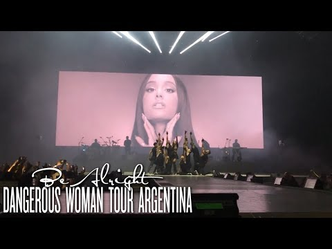 Ariana Grande - Be Alright (Live at Dangerous Woman Tour Argentina)
