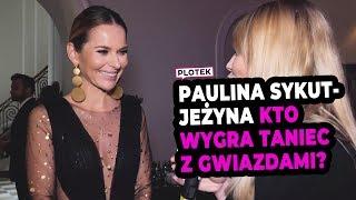 Paulina Sykut-Jeżyna: Przykro było, gdy Sandra Kubicka odpadła