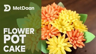 Flower Pot Cake | MET DAAN