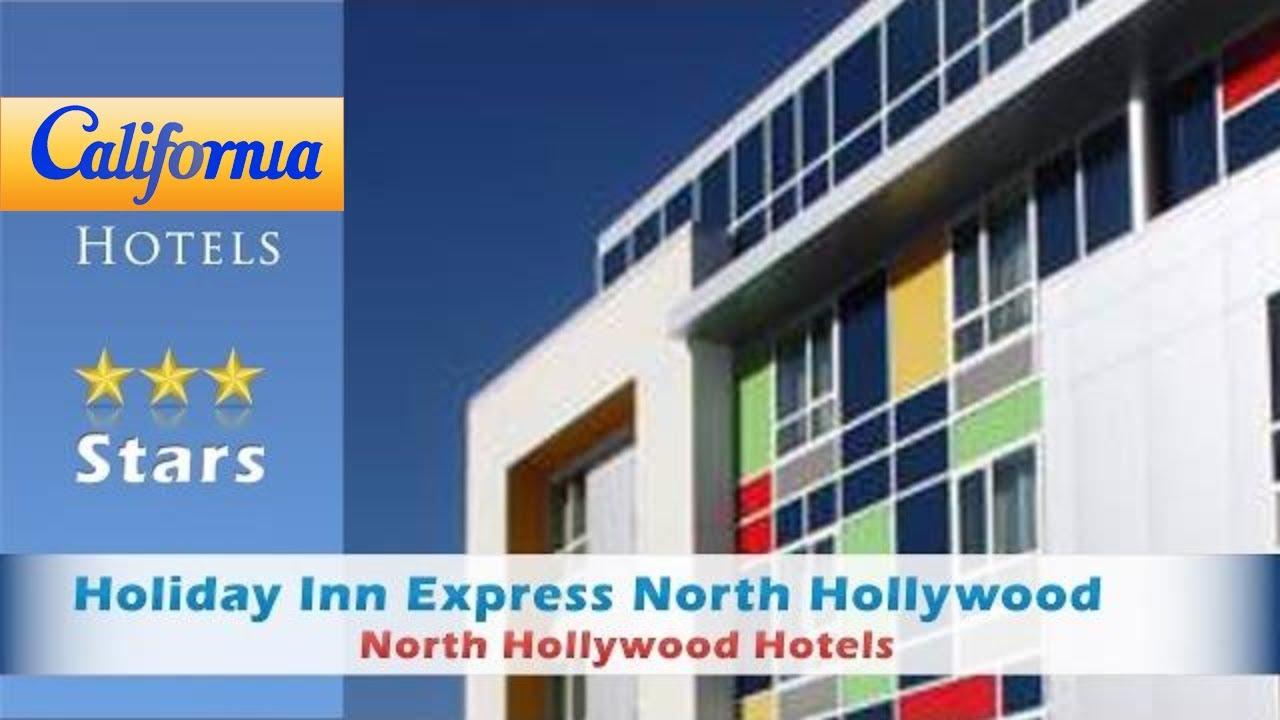 Holiday Inn Express North Hollywood Hotels California