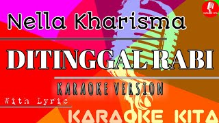 Ditinggal Rabi - Nella Kharisma - KOPLO (Karaoke Tanpa Vocal)